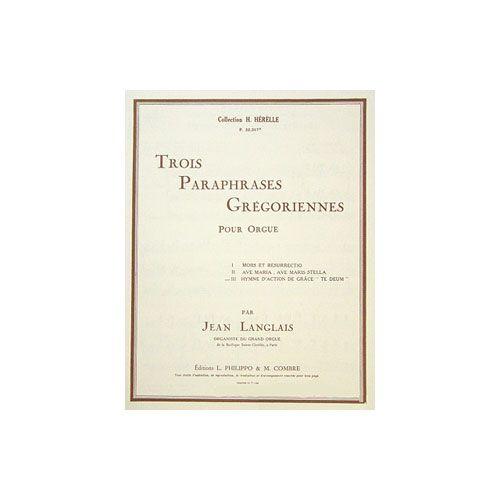 COMBRE LANGLAIS JEAN - HYMNE ACTION DE GRACE TE DEUM (PARAPHRASE GREGORIENNE N.3) - ORGUE
