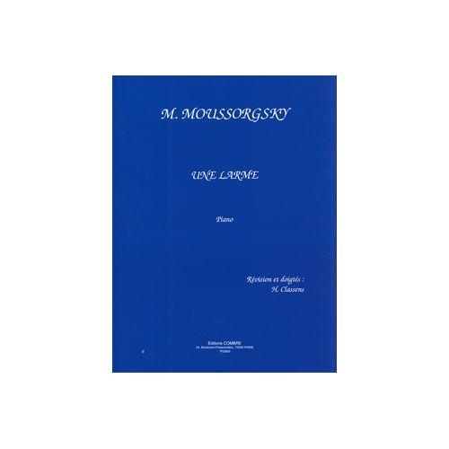 COMBRE MOUSSORGSKY M. - UNE LARME - PIANO