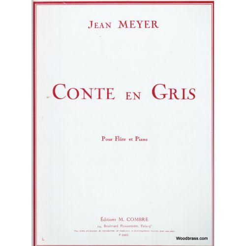 COMBRE MEYER JEAN - CONTE EN GRIS - FLUTE ET PIANO