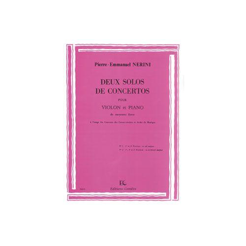 COMBRE NERINI PIERRE-EMMANUEL - SOLOS DE CONCERTOS (2) EN SOL MAJ. ET SIB MAJ. - VIOLON ET PIANO