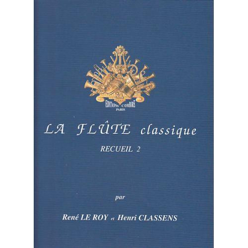 COMBRE LE ROY CLASSENS - LA FLUTE CLASSIQUE RECUEIL 2