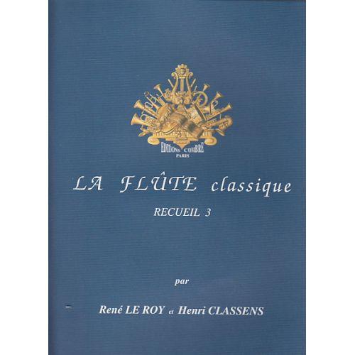 COMBRE LE ROY CLASSENS - LA FLUTE CLASSIQUE RECUEIL 3