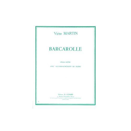 COMBRE MARTIN VICTOR - BARCAROLLE - FLUTE ET PIANO