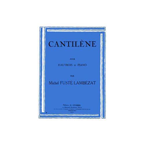 COMBRE FUSTE-LAMBEZAT MICHEL - CANTILENE - HAUTBOIS ET PIANO