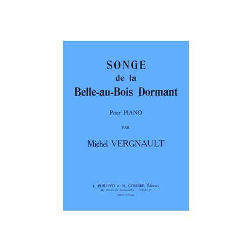 COMBRE VERGNAULT MICHEL - SONGE DE LA BELLE AU BOIS DORMANT - PIANO
