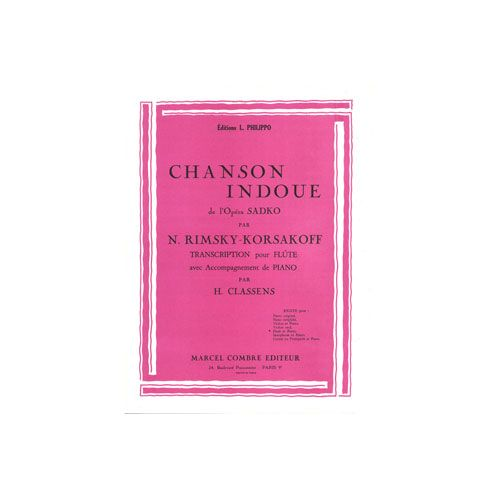 COMBRE RIMSKY-KORSAKOV NICOLAI - CHANSON HINDOUE DE L'OPERA SADKO - FLUTE ET PIANO