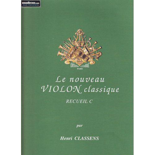 COMBRE CLASSENS HENRI - LE NOUVEAU VIOLON CLASSIQUE RECUEIL C