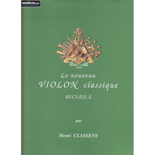 COMBRE CLASSENS HENRI - LE NOUVEAU VIOLON CLASSIQUE RECUEIL E