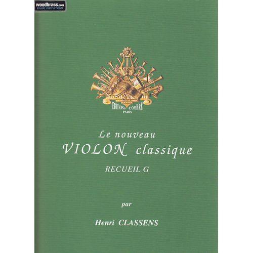 COMBRE CLASSENS HENRI - LE NOUVEAU VIOLON CLASSIQUE RECUEIL G