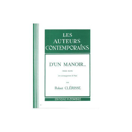 COMBRE CLERISSE ROBERT - D'UN MANOIR - FLUTE ET PIANO