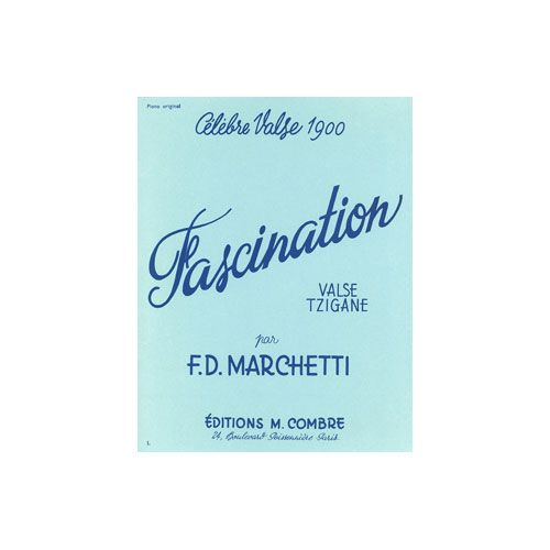 COMBRE MARCHETTI FERMO DANTE - FASCINATION - PIANO