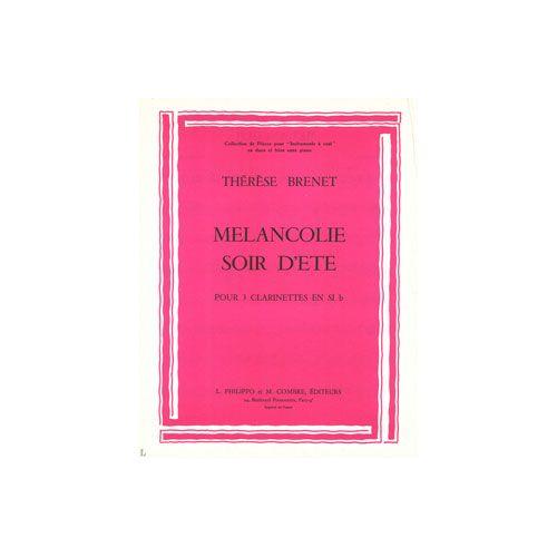COMBRE BRENET THERESE - MELANCOLIE - SOIR D'ETE - 3 CLARINETTES SIB