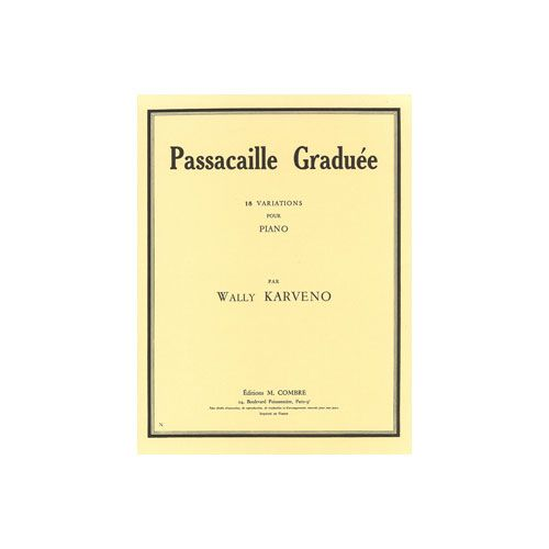 COMBRE KARVENO WALLY - PASSACAILLE GRADUEE (18 VARIATIONS) - PIANO