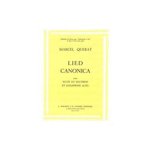 COMBRE QUERAT MARCEL - LIED - CANONICA - FLUTE OU HAUTBOIS ET SAXOPHONE ALTO