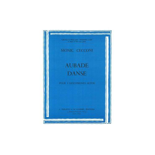 COMBRE CECCONI MONIQUE - AUBADE - DANSE - 3 SAXOPHONES ALTOS