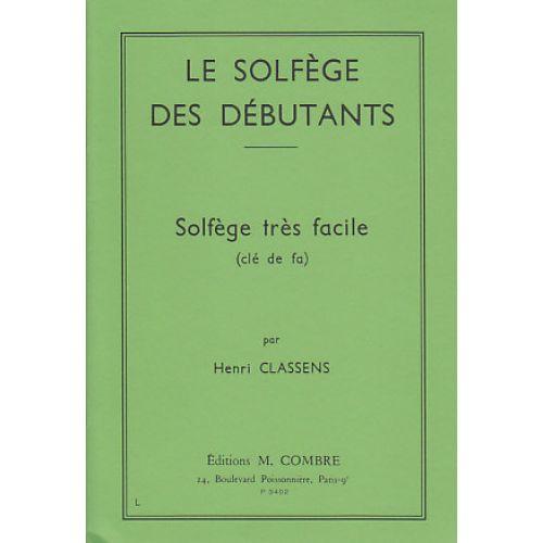 COMBRE CLASSENS HENRI - LE SOLFEGE DES DEBUTANTS