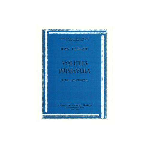 COMBRE CLERGUE JEAN - VOLUTES - PRIMAVERA - 2 SAXOPHONES ALTOS