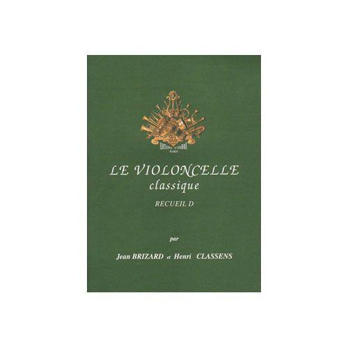 COMBRE BRIZARD J./CLASSENS H. - LE VIOLONCELLE CLASSIQUE VOL.D