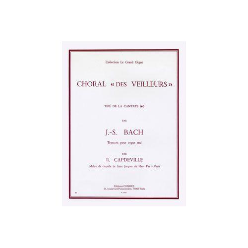 COMBRE BACH JOHANN SEBASTIAN - CHORAL DES VEILLEURS EXTR. CANTATE N.140 - ORGUE