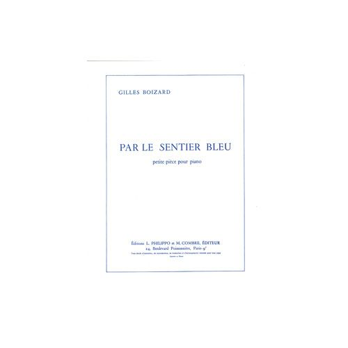 COMBRE BOIZARD GILLES - PAR LE SENTIER BLEU - PIANO