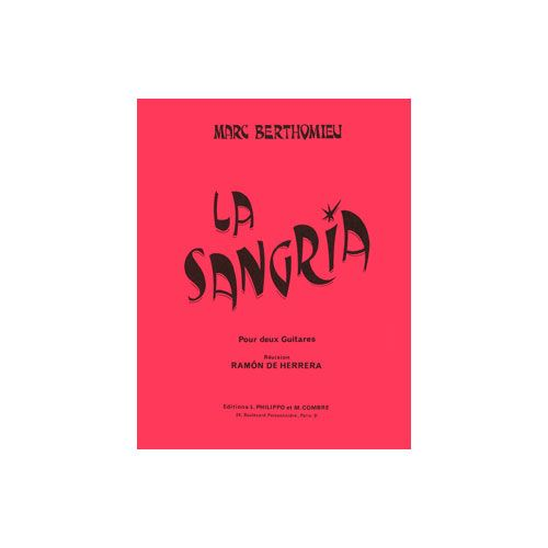 COMBRE BERTHOMIEU MARC - LA SANGRIA - 2 GUITARES