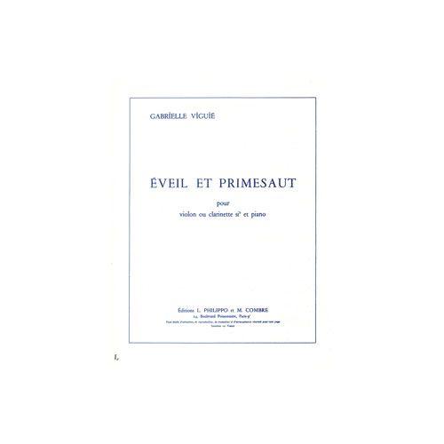 COMBRE VIGUIE G. - EVEIL ET PRIMESAUT - VIOLON OU CLARINETTE SIB ET PIANO