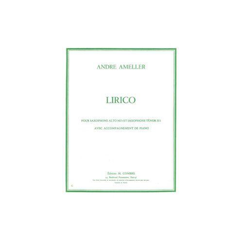 COMBRE AMELLER ANDRE - LIRICO - SAXOPHONE ALTO OU TENOR ET PIANO