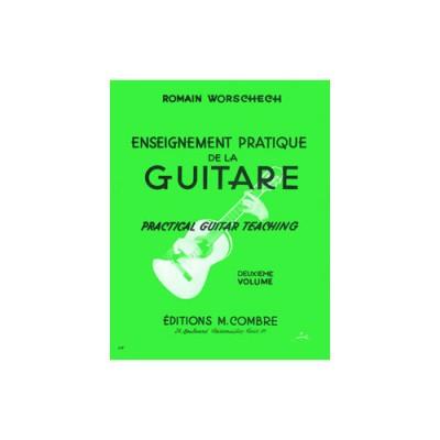 COMBRE WORSCHECH ROMAIN - ENSEIGNEMENT PRATIQUE DE LA GUITARE VOL.2 - GUITARE