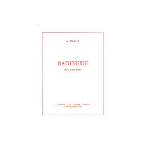 COMBRE RIBAULT ANDRE - BADINERIE - PIANO