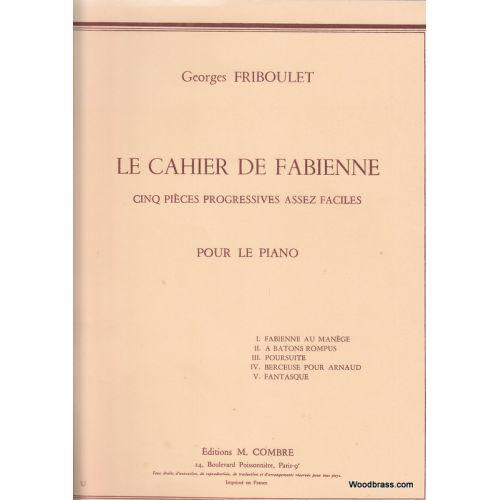 COMBRE FRIBOULET GEORGES - LE CAHIER DE FABIENNE (5 PIECES) - PIANO