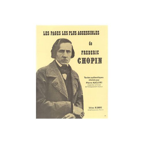 COMBRE CHOPIN FREDERIC - LES PAGES LES PLUS ACCESSIBLES - PIANO
