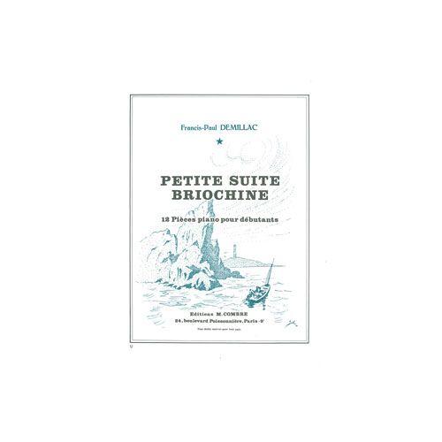 COMBRE DEMILLAC FRANCIS-PAUL - PETITE SUITE BRIOCHINE (12 PIECES) - PIANO