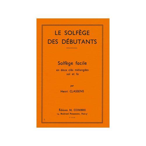 COMBRE CLASSENS HENRI - SOLFEGE DES DEBUTANTS - CLES DE SOL ET FA - FORMATION MUSICALE