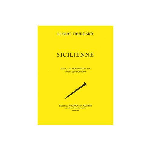 COMBRE TRUILLARD ROBERT - SICILIENNE - 4 CLARINETTES