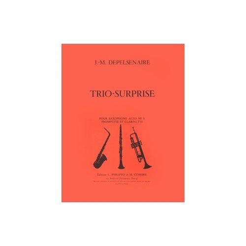 COMBRE DEPELSENAIRE JEAN-MARIE - TRIO SURPRISE - SAXOPHONE, TROMPETTE ET CLARINETTE