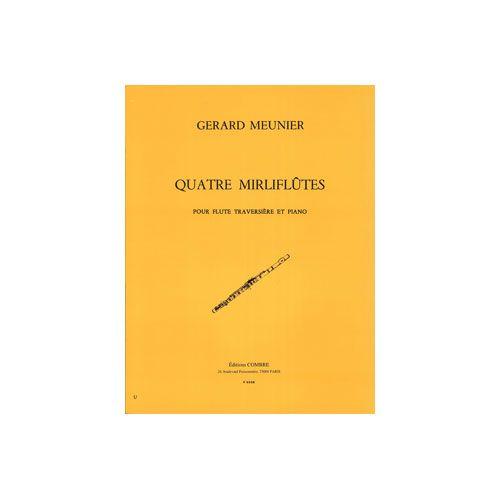 COMBRE MEUNIER GERARD - MIRLIFLUTES (4) - FLUTE ET PIANO
