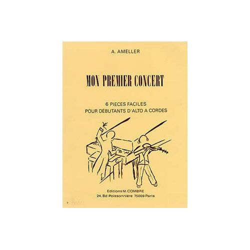 COMBRE AMELLER ANDRE - MON PREMIER CONCERT (6 PIECES) - ALTO ET PIANO
