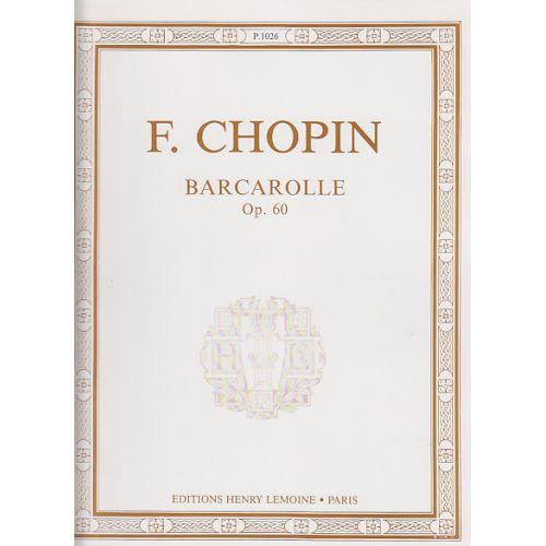 LEMOINE CHOPIN F. - BARCAROLLE OP.60 - PIANO