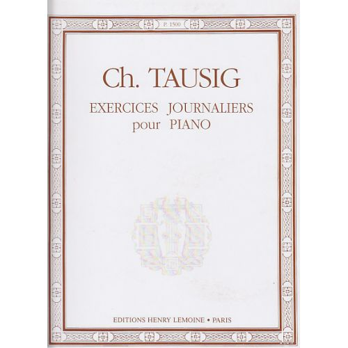 LEMOINE TAUSIG C. - EXERCICES JOURNALIERS - PIANO