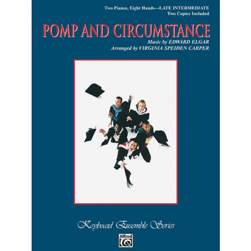 ALFRED PUBLISHING ELGAR EDWARD - POMP AND CIRCUMSTANCE - TWO PIANOS