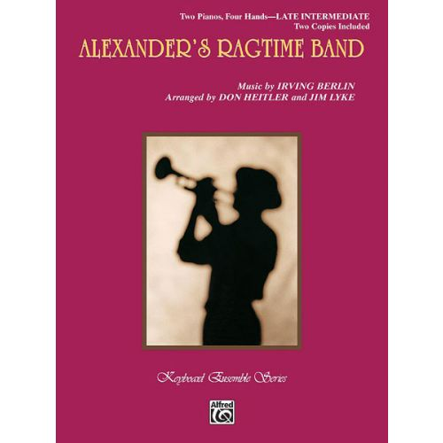 ALFRED PUBLISHING BERLIN IRVING - ALEXANDER'S RAGTIME BAND - PIANO SOLO