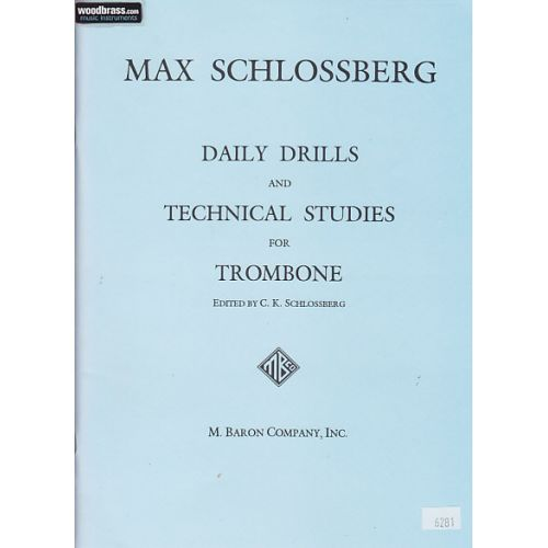 M. BARON COMPANY, INC SCHLOSSBERG - DAILY DRILLS AND TECHNICAL STUDIES FOR TROMBONE