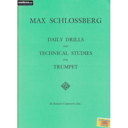 M. BARON COMPANY, INC SCHLOSSBERG - DAILY DRILLS AND TECHNICAL STUDIES FOR TRUMPET