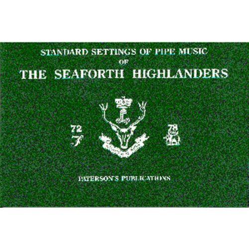 MUSIC SALES HIGHLANDERS SEAFORT - THE SEAFORTH HIGHLANDERS - STANDARD SETTINGS OF PIPE MUSIC - BAGPIPE