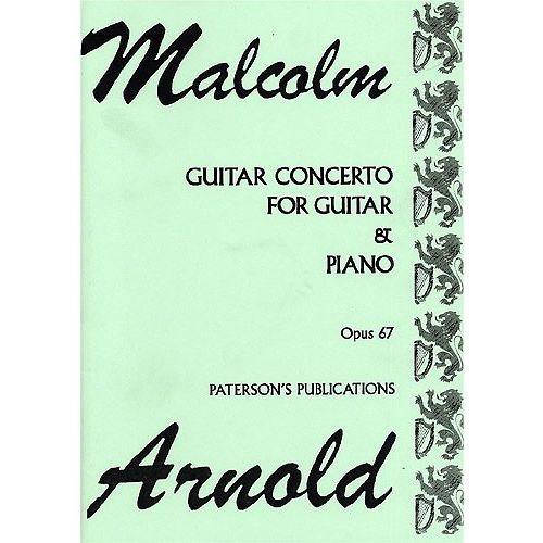 PATERSON'S PUBLICATIONS ARNOLD - CONCERTO OP.67 - GUITARE