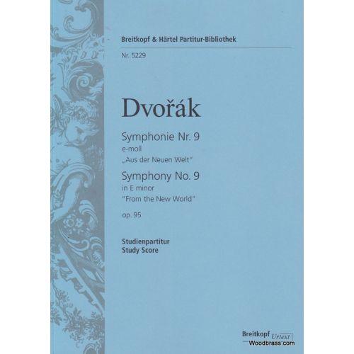 EDITION BREITKOPF DVORAK A. - SYMPHONIE NR. 9 E-MOLL OP. 95