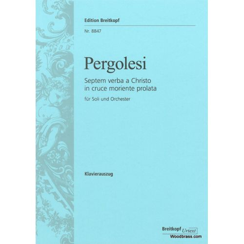 EDITION BREITKOPF PERGOLESE G.B. - SEPTEM VERBA A CHRISTO IN CRUCE MORIENTE PROLATA - VOCAL SCORE