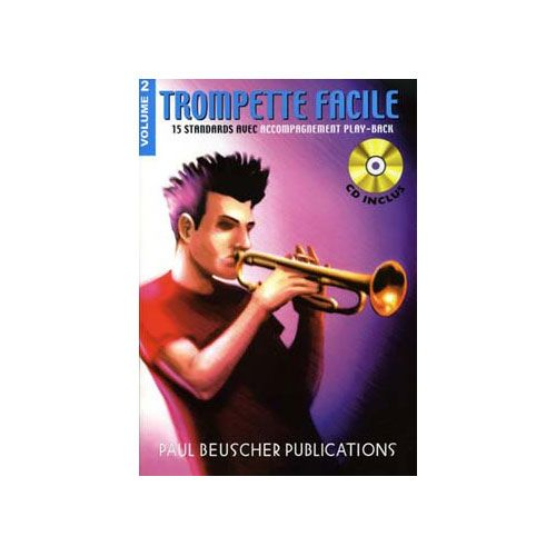 PAUL BEUSCHER PUBLICATIONS TROMPETTE FACILE VOL.2 + CD