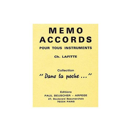PAUL BEUSCHER PUBLICATIONS LAFITTE CHARLES - MEMO ACCORDS TOUS INSTRUMENTS - TOUS INSTRUMENTS