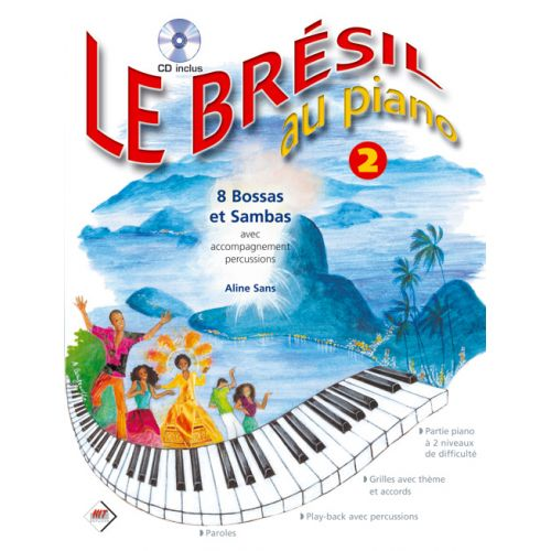 HIT DIFFUSION LE BRESIL AU PIANO VOL 2 + CD - PIANO